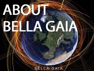 About BELLA GAIA